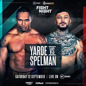 Yardevs Spelman Fight CardLIVE RESULTS | boxen247.com