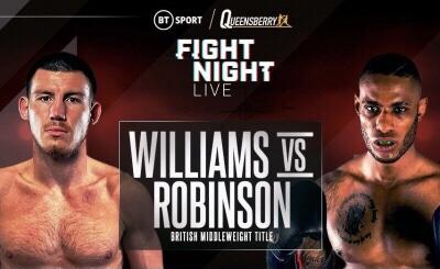 Williams & Robinson Fight Card Make Weight (London) | boxen247.com