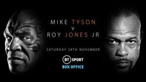 Mike Tyson vs Roy Jones Jr. on BT Sport in UK | boxen247.com
