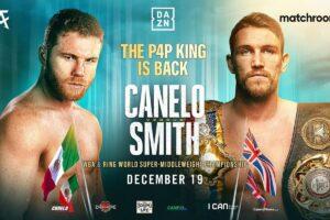 Canelo Smith vs Callum Smith December 19th IS ON   boxen247.com