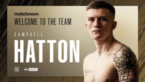 Campbell Hatton Signs With Eddie Hearn's Matchroom Boxing | boxen247.com