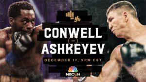 Charles Conwell vs. Madiyar Ashkeyev Fight Card Weights From California | boxen247.com