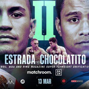 Juan Francisco Estrada vs. Roman 'Chocolatito' Gonzalez 2 March 13th | boxen247.com