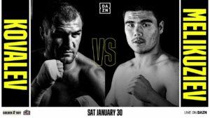 Entire Sergey Kovalev vs. Bektemir Melikuziev Jan 30th Event Cancelled | Boxen247.com