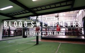 "Blood Sweat & Tears: Miguel ""Alacrán"" Berchelt vs. Oscar Valdez   Boxen247.com"