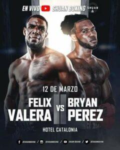 Felix Valera vs. Bryan Perez Fight Card Weights From Santo Domingo   Boxen247.com