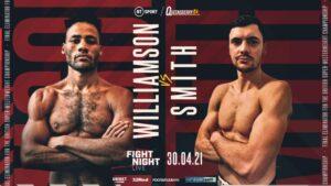 Troy Williamson vs. Kieran Smith For British Title Eliminator on April 30th | Boxen247.com