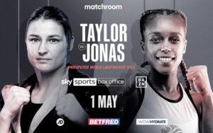 Katie Taylor vs. Natasha Jonas on May 1st | Boxen247.com