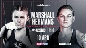 Savannah Marshall Defends World Title Against Femke Hermans April 10th   Boxen247.com