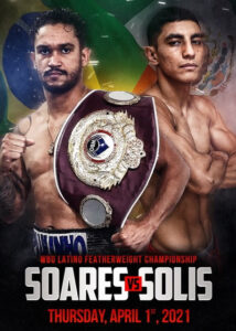 Soares vs. Solis & Pintor vs. Castaneda on April 1st Sonora, Mexico   Boxen247.com