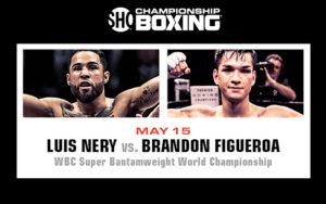 Luis Nery & Brandon Figueroa Clash for WBC Bantamweight Title May 15 | Boxen247.com