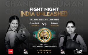 Chandni Mehra vs. Suman Kumari May 1st For WBC India Championship | Boxen247.com