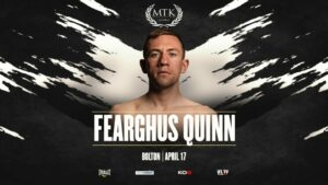 Fearghus Quinn Added to April 17th MTK Fight Night   Boxen247.com