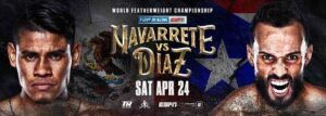 Emanuel Navarrete vs. Christopher Diaz Fight Card Weights From Florida | Boxen247.com