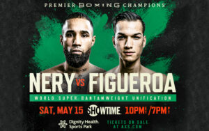 Luis Nery vs. Brandon Figueroa Promises to be War May 15 | Boxen247.com