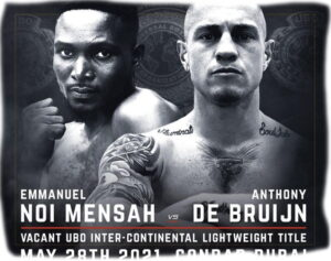 Anthony de Bruijn Clashes With Emmanuel Noi Mensah May 28 | Boxen247.com