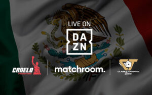 Canelo Promotions & Matchroom confirm matches in Mexico on DAZN | Boxen247.com
