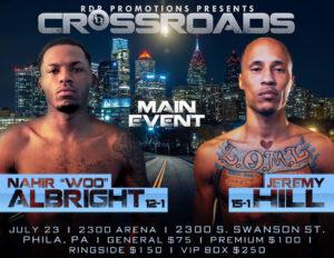 "Albright vs. Hillheadline ""Crossroads"" in Philadelphia July 23   Boxen247.com (Kristian von Sponneck)"