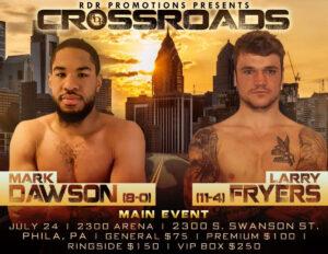 Dawson faces Fryers in new main event Saturday, July 24 in Philadelphia   Boxen247.com (Kristian von Sponneck)