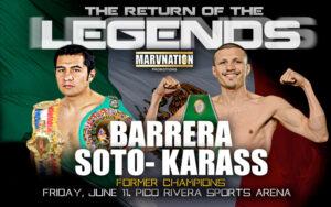 Marco Antonio Barrera vs. Jesús Soto Karass star exhibition this Friday   Boxen247.com