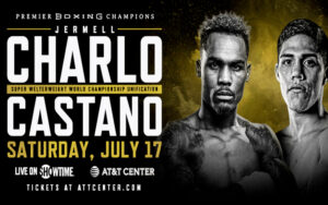 Where to buy tickets for Charlo vs. Castaño on July 17 & bout info | Boxen247.com (Kristian von Sponneck)