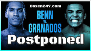 Benn vs. Granados postponed - Benn tests positive for COVID-19   Boxen247.com (Kristian von Sponneck)