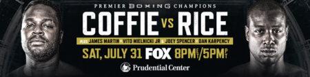 Michael Coffie change of opponent, Washington out, Rice in (July 31) | Boxen247.com (Kristian von Sponneck)