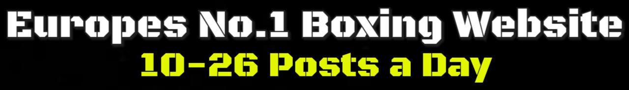 Webosaete ea litaba tsa Boxing ea Europe ea No. 1 Boxen247.com